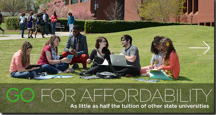 Go For Affordability - As little as half the tuition of other state universities