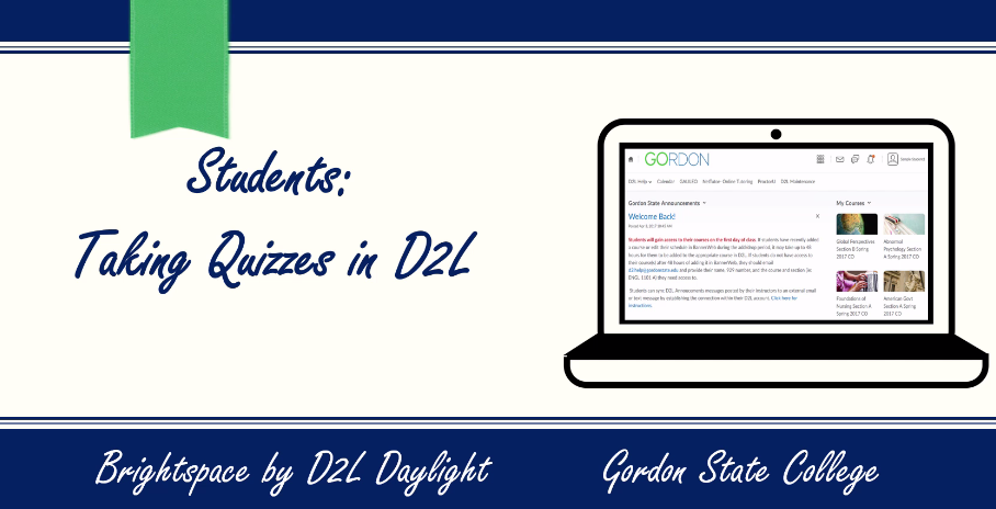 Students- Taking Quizzes in D2L