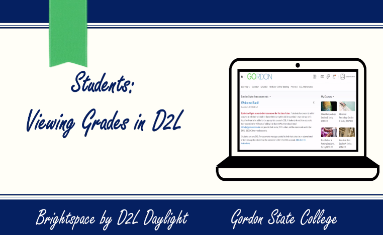 Students: Viewing Grades in D2L Video